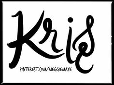 Catching up on requests. Unisex baby name Kris.