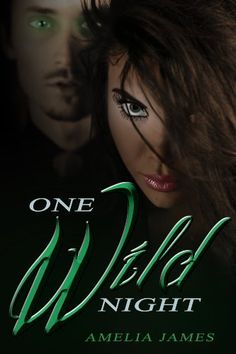 One Wild Night - A Short Story by Amelia James, http://www.amazon.com/dp/B00BUR5O3U/ref=cm_sw_r_pi_dp_BU4srb1WTK4PT