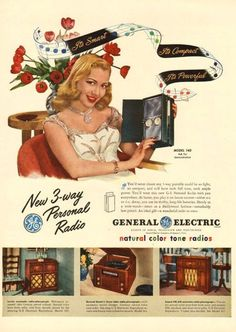 It's smart...it's compact...it's powerful - the new GE 3-Way Personal Radio! #vintage #1940s #radios #ads