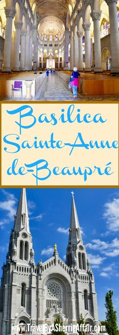 The amazing and beautiful Basilica Sainte Anne de Beaupre!  This Basilica is located in Quebec Canada.  It is known for it's healings. #basilica #catholic #healing #wellness #church #travel