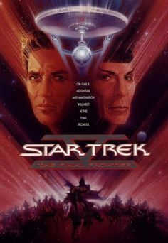 Star Trek V: The Final Frontier (1989). William Shatner, Leonard Nimoy, DeForest Kelly. Sci-fi | Action | Adventure.