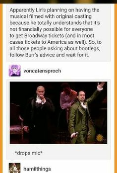 WAIT FOR REAL DID HE REALLY SAY THIS?! ARE WE GOING TO HAVE TO WAIT UNTIL BROADWAY REVENUES GO DOWN? BUT OH MY GOSH THIS IS AMAZING.