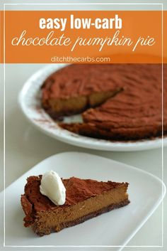 Only 3.4g net carbs per slice!!! It's the most incredible easy low carb chocolate pumpkin pie recipe. Just throw it all together in the food processor and voila! Impress your guests.   ditchthecarbs.com