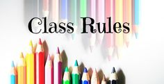 Class rules banner Class Rules, Teacher Notebook, Lesson Plans, Banner, Teaching, How To Plan, School Stuff, Students, Create