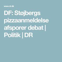 DF: Støjbergs pizzaanmeldelse afsporer debat   Politik   DR