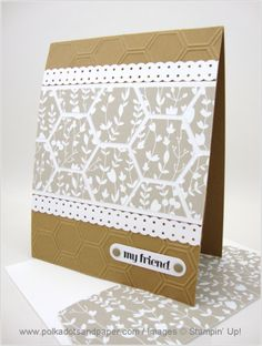 Stampin' Up! ... hand crafted card ... hexagon theme ... embossing folder honeycomb texture ... panele of punched hexagons tiled on ... great look ...