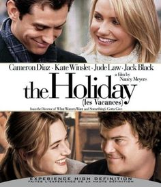 The Holiday- loved this film! I make it a point to watch it at least once during the 'holiday' season. It's a very sweet~romantic comedy.
