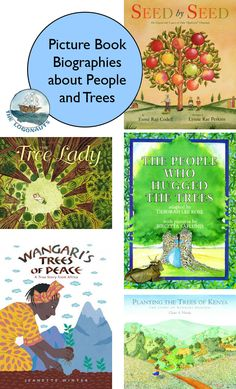 Picture Book Biographies about People and Trees | The Logonauts - collection of environmental biographies from Kenya, Eritrea, US, and India
