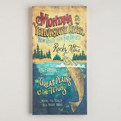 One of my favorite discoveries at WorldMarket.com: 'Montana' Vintage Sign Wall Art