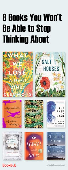 8 books worth reading. These must read books are great for book clubs and women.