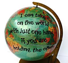 Show your loved one how you really feel with this quirky, fun gift!    I have taken a vintage globe, and given it a second life by cutting a