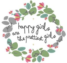 FREE PRINTABLE DOWNLOAD  happy girls, i made this for lola.