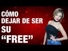 "Cómo dejar de ser su ""free"" - YouTube Fitness, Youtube, Movie Posters, Movies, Free, Love, Kiss, Massage, Tips"