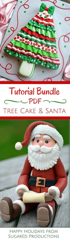 Free HolidayTutorial PDF Bundle - Ruffled Tree Cake and Santa Figure