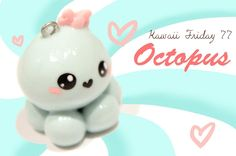 ◕‿‿◕Kawaii Octopus! Kawaii  Tutorial in Polymer clay!