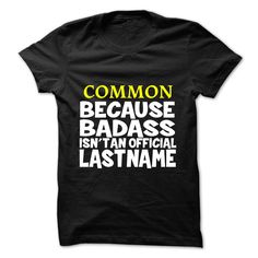 COMMON T-Shirts, Hoodies. GET IT ==► https://www.sunfrog.com/Camping/COMMON-109985526-Guys.html?id=41382