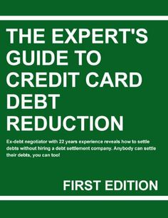 An Expert's Guide To Credit Card Debt Reduction by Paul Young. $19.95. http://notloseyourself.com/show/dpncj/Bn0c0j4j3iEbVk9pQg8w.html. 18 pages. Ex-debt negotiator with 22 years experience reveals how to settle debts without hiring a debt settlement company. Anybody can settle their debts, you can too! Discover how to successfully settle your unsecured debts for less than owed. Discover why you do not need bankruptcy.Discover the pitfalls of debt settlement.Disco...