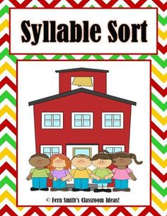 Fern Smith's #FREE School Themed Syllable Sort For First and Second Grade #ClassroomFreebies