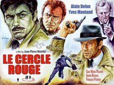 Le Cercle Rouge (1970) movie poster, Alain Delon, Yves Montand, Gian Maria Volonté, André Bourvil'