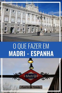 O que fazer em Madri, Espanha, Europa. Roteiro de 5 dias em Madrid.