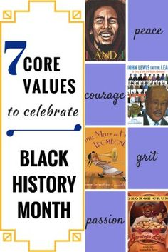 Black History Month- celebrate all year long with these core vlaues