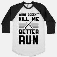 What Doesn't Kill Me Better Run #country #guns #countrygirl #whatdoesntkillme #hunting