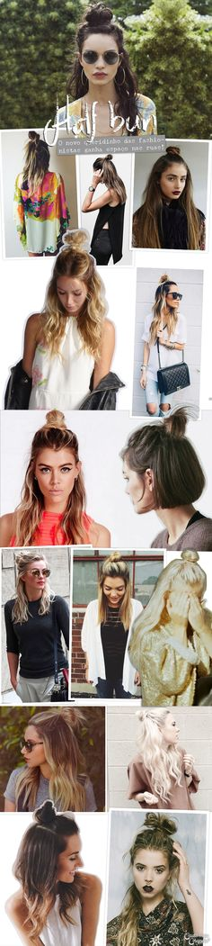 Penteado Hairdo Half Bun Half Up Top Knot Httpcademeuchapeucom Everyday Hairstyles, Summer Hairstyles, Pretty Hairstyles, Diy Hairstyles, Woman Hairstyles, Fashion Hairstyles, Half Bun, Half Top Knot, Hair Affair