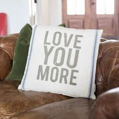 Linen Pillow - Love You More Accessorize your sofa with this soft and sweet decorative pillow, adding the comfort of farmhouse chic to any home. Material: Cotto