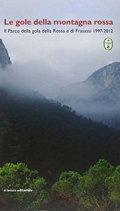 Le gole della montagna rossa. Il parco della Gola rossa e... https://www.amazon.it/dp/8876634754/ref=cm_sw_r_pi_dp_x_0GbBybWCGFPE1