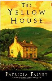 The Yellow House - Patricia Falvey