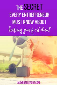 Why your First Client can MAKE or BREAK your Business | The secret every entrepreneur must know about booking your first client. Tips on why that first client is so important and how to find the right one! | Entrepreneurship