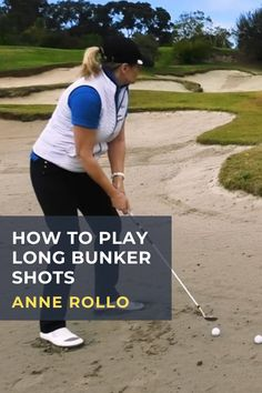 Anne Rollo shows you three great options for playing those difficult long bunker shots to the green. #golf #golftip #golfswing #golflessons #womensgolf Golf Books, San Jose State University, Golf Holidays, Golf Score, Golf Chipping, Best Golf Courses, Golf Instruction, Golf Putting
