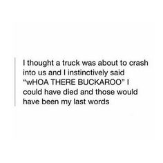 woah there buckaroo what frick frack whacky whack do you think you're doing