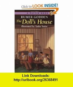 The Dolls House (9780140309423) Rumer Godden, Tasha Tudor , ISBN-10: 014030942X  , ISBN-13: 978-0140309423 ,  , tutorials , pdf , ebook , torrent , downloads , rapidshare , filesonic , hotfile , megaupload , fileserve