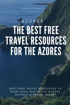 Best free travel resources to plan your trip to the Azores without a travel agent.
