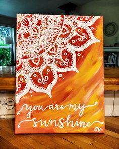 You Are My Sunshine Quote Canvas Painting by MuseArtwork on Etsy Mandala Art, Mandala Drawing, Mandala Painting, Mandala Design, Mandala Canvas, Body Painting, Cute Canvas Paintings, Diy Canvas Art, Face Paintings