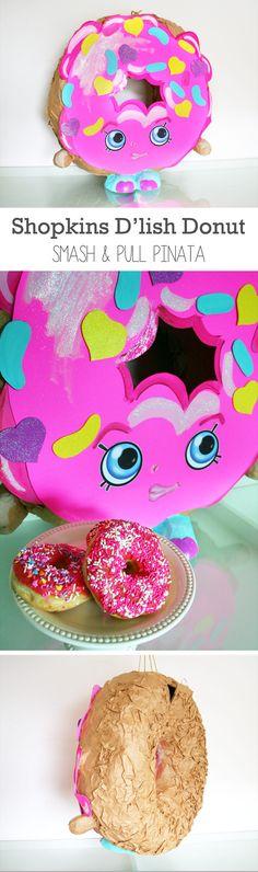 Custom Shopkins Pinata   D'lish Donut   Perfect birthday party ideas for little ones!   #yum