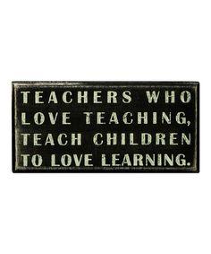 Look at this #zulilyfind! Black 'Teachers Who Love' Box Sign #zulilyfinds
