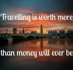 'Travelling is worth more than money will ever be' - we love this anonymous inspirational travel quote. Singapore City, Dubai City, Tour Quotes, Purpose Of Travel, Athens City, Stockholm City, Sightseeing Bus, New York Tours, London Blog