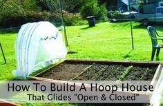 Vegetable Garden Hoop House That Glides Open - Closed http://homestead-and-survival.com/vegetable-garden-hoop-house-that-glides-open-closed/