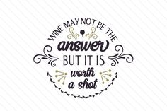 Wine may not be the answer but it is worth a shot - Creative Fabrica (scheduled via http://www.tailwindapp.com?utm_source=pinterest&utm_medium=twpin)