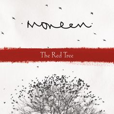 Moneen / The Red Tree