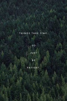 quotes indie forest life quotes true quotes patient vertical ...