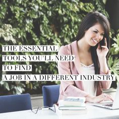 Thinking about changing careers to a different industry? Here are the essential tools you'll need to find a job in a different industry.