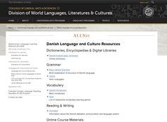 Are you learning or teaching Danish? Check out the open educational resources compiled by the Autonomous Language Learning Network (ALLNet) in the DWLLC!  http://clas.uiowa.edu/dwllc/node/781  Check our ALLNet webpage for more information:  http://clas.uiowa.edu/dwllc/allnet