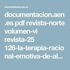documentacion.aen.es pdf revista-norte volumen-vi revista-25 126-la-terapia-racional-emotiva-de-albert-ellis.pdf