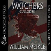 The conclusion of the critically-acclaimed Watchers series! A great victory has been won, but the war is far from over. The Boy-King now needs his bride...and his heir. Only the young officers of the Watch can stop him. But they have their own battles to face and their own demons to fight. And those inner demons are not proving so easy to control as they are lured to the blood-soaked moors of Culloden for the final confrontation. The dead are rising. A new darkness is fast approaching…