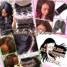 """Follow @flawlessextensions_ on IG Lace Closures  cap size: 4x4"""" 8"""" thru 12"""" $85 14"""" thru 20"""" $100  Silk Closures cap size: 4x4"""" 8"""" - 10"""" $95 12"""" - 14"""" $120 16"""" - 20"""" $140  Lace Frontal Closure Cap Size: 13x4 12in - 20in : $140  texture: straight, wavy, body wave, curly, kinky curl, loose wave, deep wave  #Closures #LaceClosures #SilkClosures #LaceClosures #HairExtensions #FlawlessExtensions"""