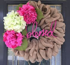 """Burlap Wreath with Hydrangeas and """"Blessed"""" Sign"""