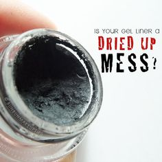 Revive Dry Gel Liner Method 1: Add a liquid (glycerin, eye drops, mixing medium, etc) to gel liner and mix. Method 2: Add 2 drops of baby oil (like Johnson & Johnson) and mix. Revive Dry Gel Liner Method 3: Heat it up (blow dryer, hot water, microwave, etc).